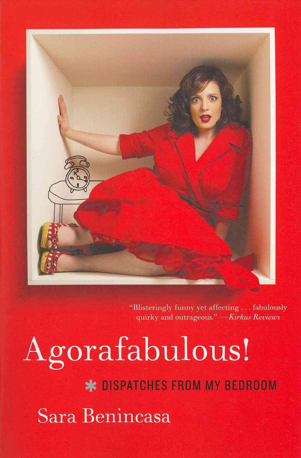 Agorafabulous! By Benincasa, Sara